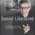 BREAKING GROUND Autore: Daniel Libeskind Editrice: Sperling & Kupfer Anno: […]